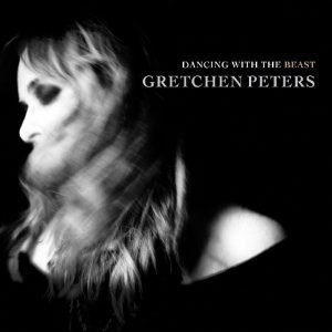 Gretchen-Peters-Dancing-with-the-beast