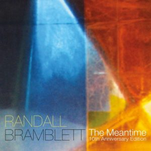 Randall-Bramblett-The-Meantime-10th-Anniversary-Edition-2010